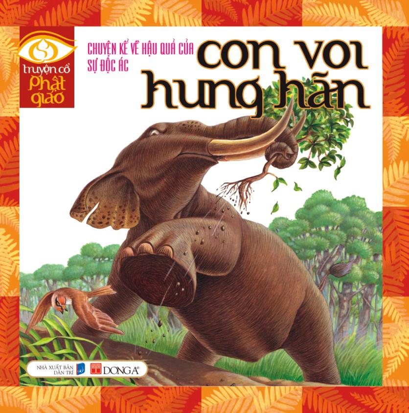 Con voi hung hãn - Truyện cổ Phật giáo Thái Lan