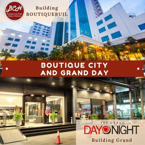 EXTERIOR_BUILDING Boutique City and Grand Day Hotel Pattaya