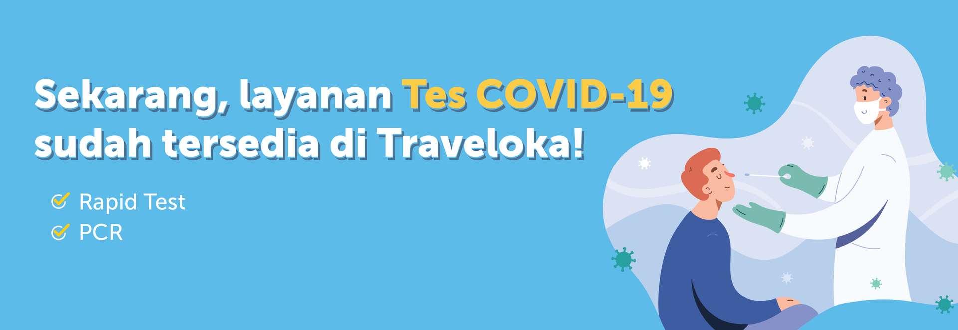 Praktis Kini Anda Bisa Pesan Tes Covid 19 Di Traveloka