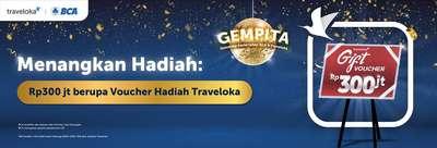 Promo Top Spender BCA GEMPITA: Dapat Hadiah Voucher Traveloka Traveloka Rp300 Juta, Belinda
