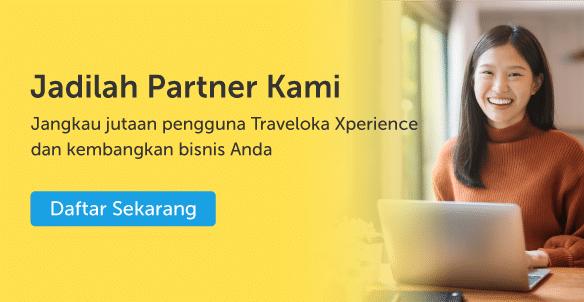 Mau Bisnis Kamu Terdaftar di Traveloka Xperience? Begini Caranya, Xperience Team