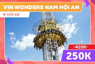 VinWonders Nam Hội An, Giảm 40%