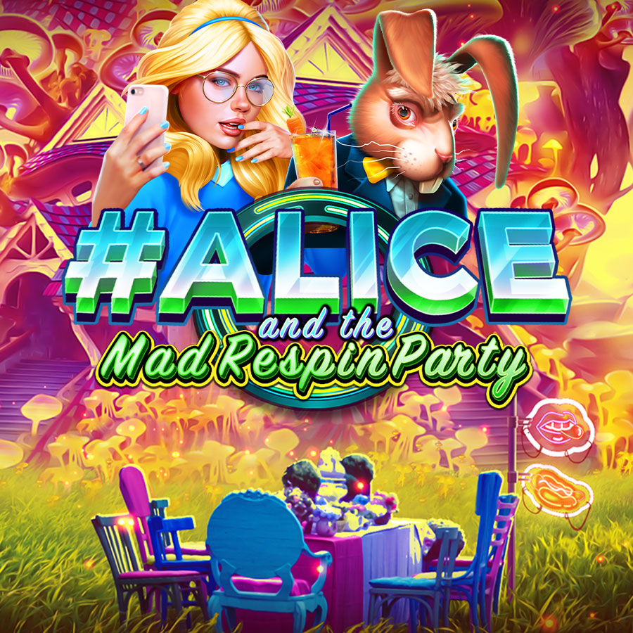 Alice And The Mad Respin Party