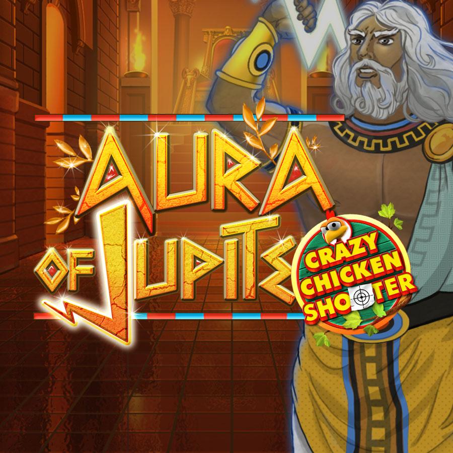 Aura of Jupiter Crazy Chicken Shooter