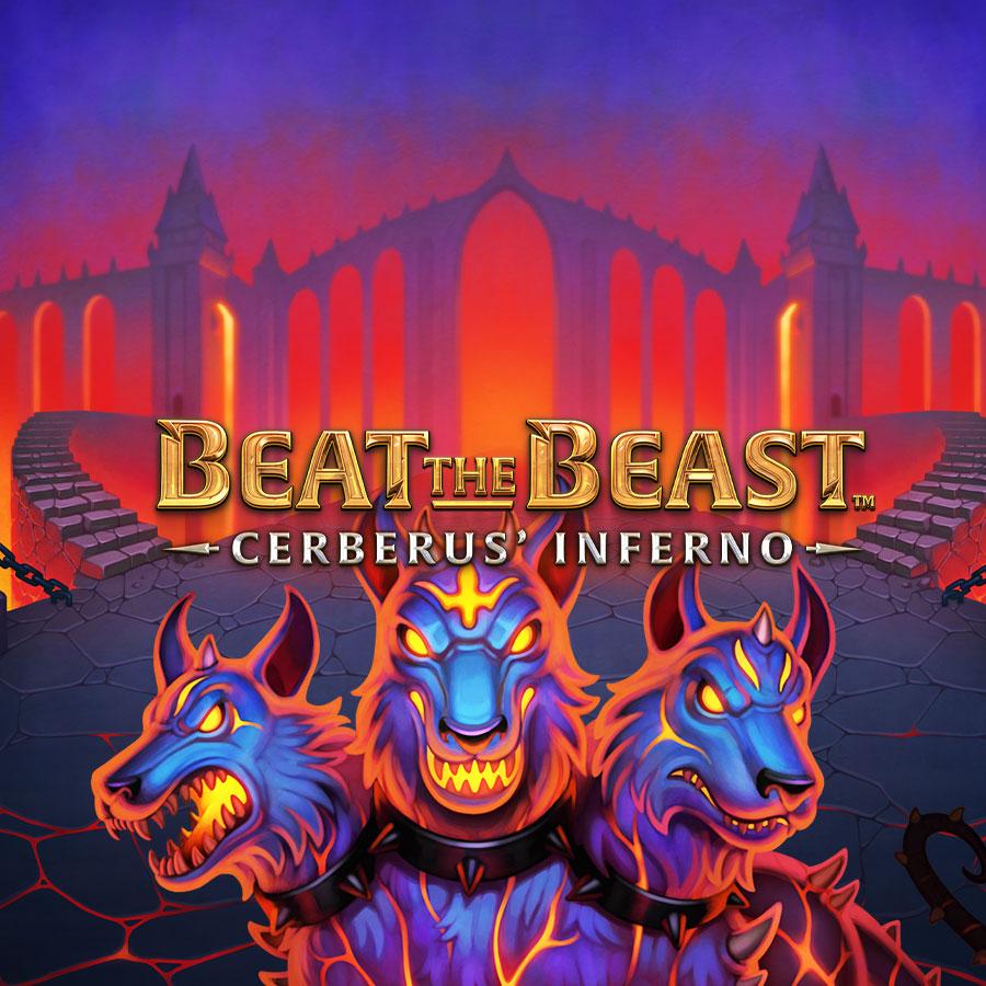 Beat the Beast: Cerberus Inferno