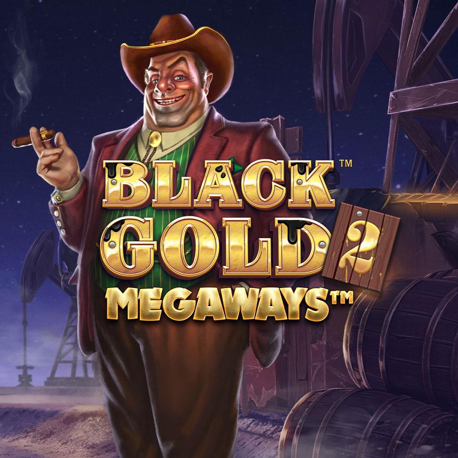 Black Gold 2 Megaways