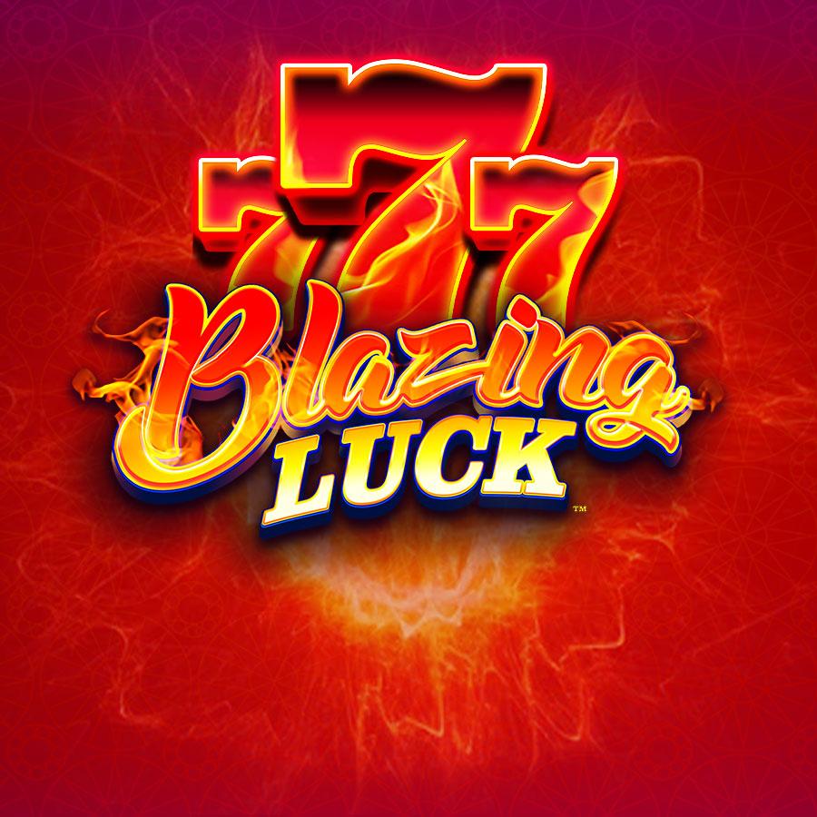 Blazing Luck