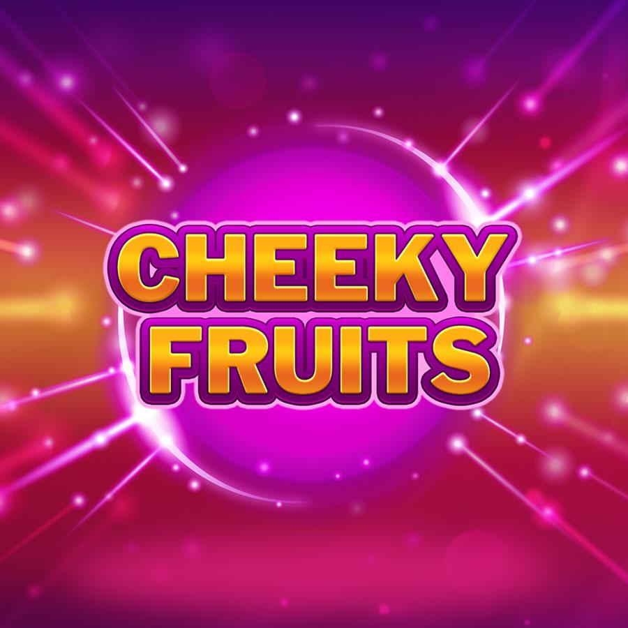 Cheeky Fruits