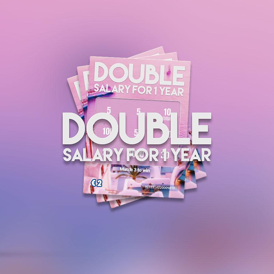 Double Salary 1 Year