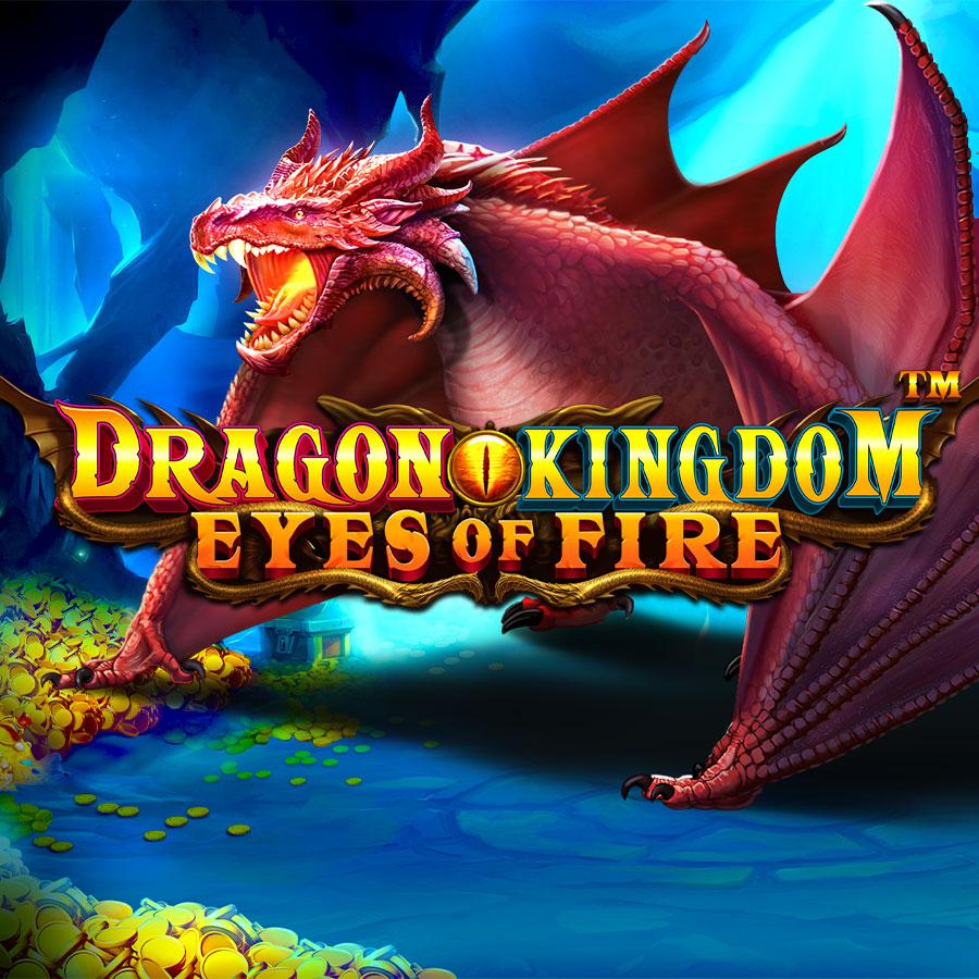 Dragon Kingdom - Eyes of Fire™