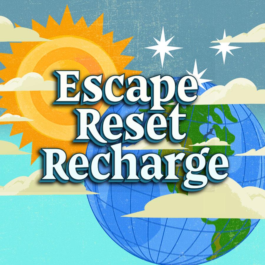 Escape Reset Recharge