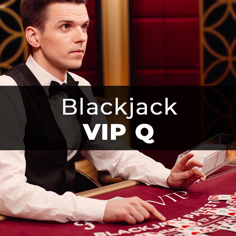 Blackjack VIP Q