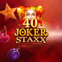 40 Joker Staxx
