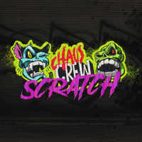 Chaos Crew Scratch