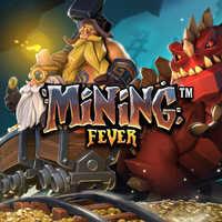 Mining Fever