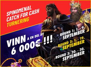 Spinomenal Catch for Cash Tournament