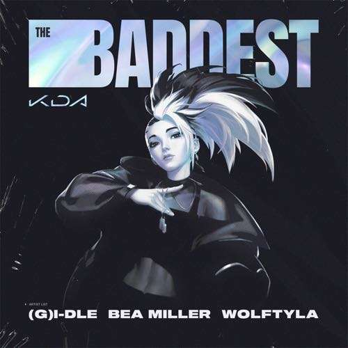 THE BADDEST (feat. bea miller & League of Legends)