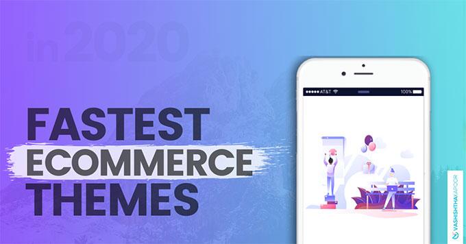 fastest-ecommerce-themes