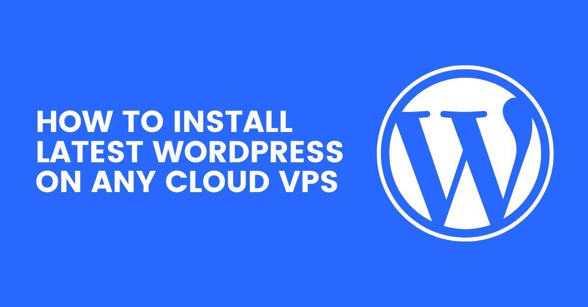 install wordpress on any cloud server