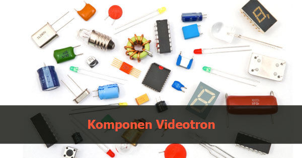 komponen videotron