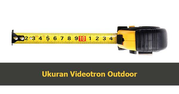 ukuran videotron indoor