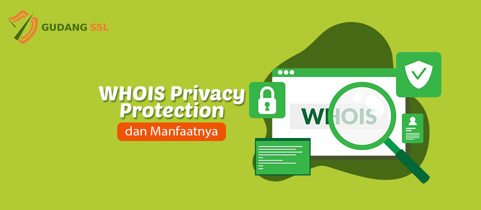 Mengenal WHOIS Privacy Protection