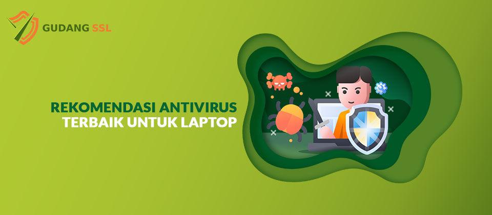 Rekomendasi Antivirus Laptop
