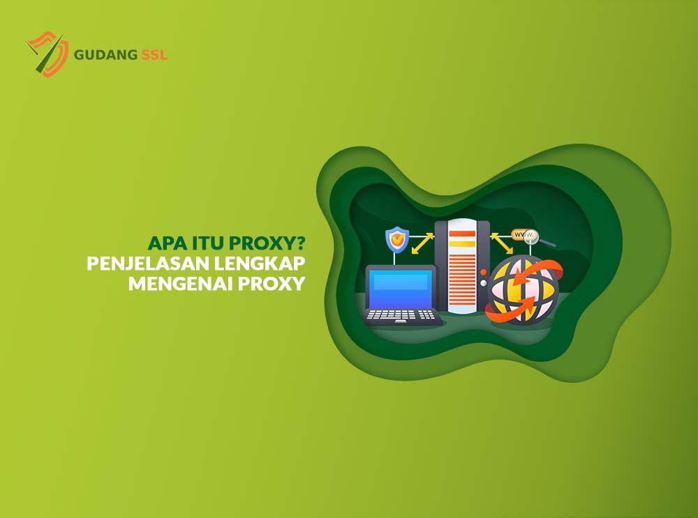 apa itu proxy