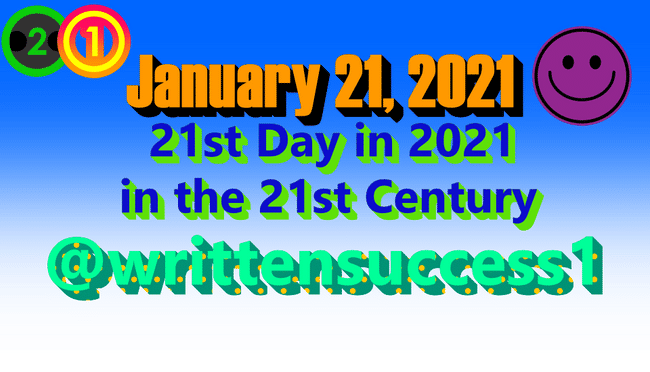 """I found out today that Thursday, January 21th, 2021 is the 21st day in the 21st Century!! Here is a picture of it and have a great day and weekend to the Hryzn Community!!! :)#2021 <a class=""""mention_tag"""" href=""""/explore/January"""">#January</a>  <a class=""""mention_tag"""" href=""""/explore/Hryzn"""">#Hryzn</a>  <a class=""""mention_tag"""" href=""""/explore/Community"""">#Community</a>"""