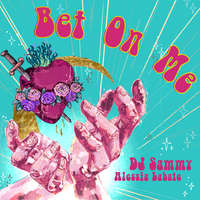 Bet On Me -  DJ Sammy & Alessia Labate