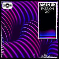 Passion 2.0 -  Amen UK
