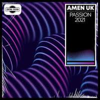 Passion 2021 -  AMEN UK