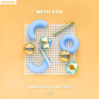 Know That I Love You (Remixes)