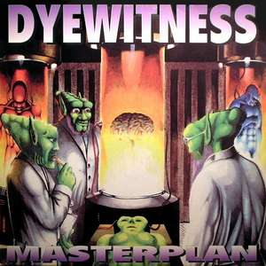 Masterplan  -  Dyewitness