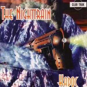 The Nighttrain  -  Kadoc