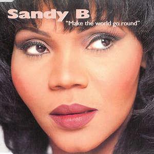 Make The World Go Round  -  Sandy B