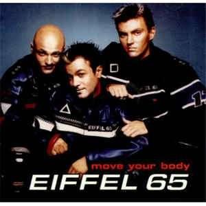 Move Your Body  -  Eiffel 65