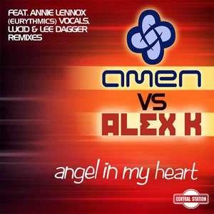 Angel In My Heart -  Amen* Vs. Alex K
