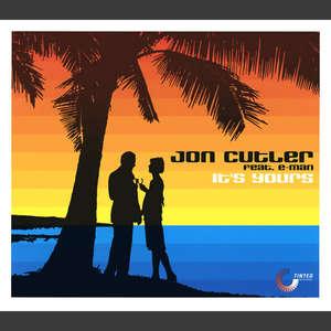 It's Yours  -  Jon Cutler Feat. E-Man