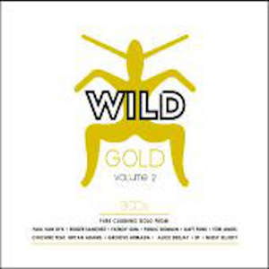 Wild Gold Volume 2  -  Various Artists