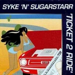 Ticket 2 Ride -  Syke 'N' Sugarstarr