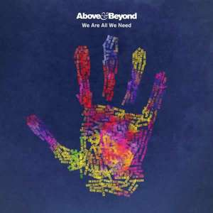 We Are All We Need  -  Above & Beyond