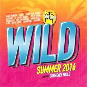 Wild Summer 2016 Mixed by Courtney Mills