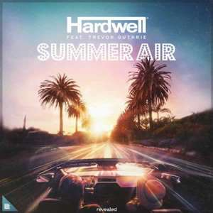 Summer Air  -  Hardwell feat. Trevor Guthrie