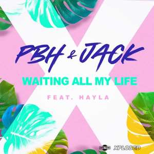 Waiting All My Life -  PBH & Jack