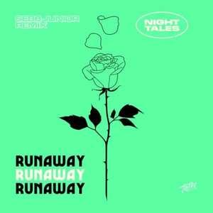 Night Tales - Runaway (Sebb Junior Remix) -  Night Tales, Sebb Junior