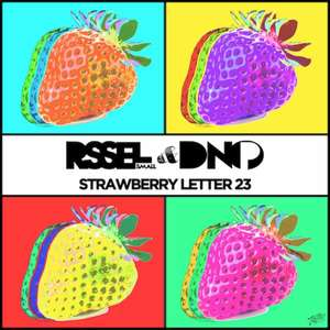 Russell Small & DNO P - Strawberry Letter 23  -  Russell Small, DNO P