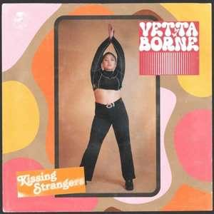 Kissing Strangers -  Vetta Borne