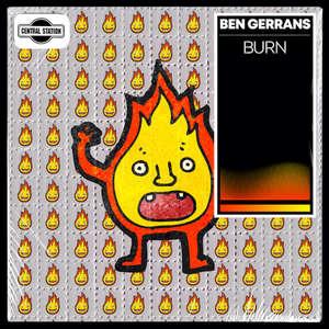 Burn -  Ben Gerrans