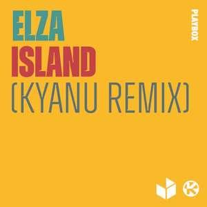 Island (KYANU Remix)  -  ELZA